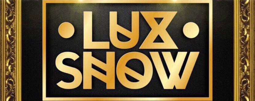 Вечірка Lux Show