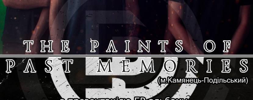 "Гурт ""The Paints Of Past Memories"" перезентує новий альбом"