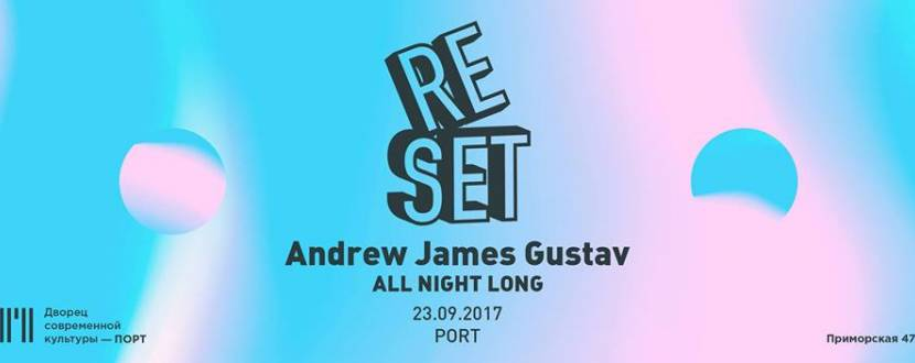 Reset with Andrew James Gustav