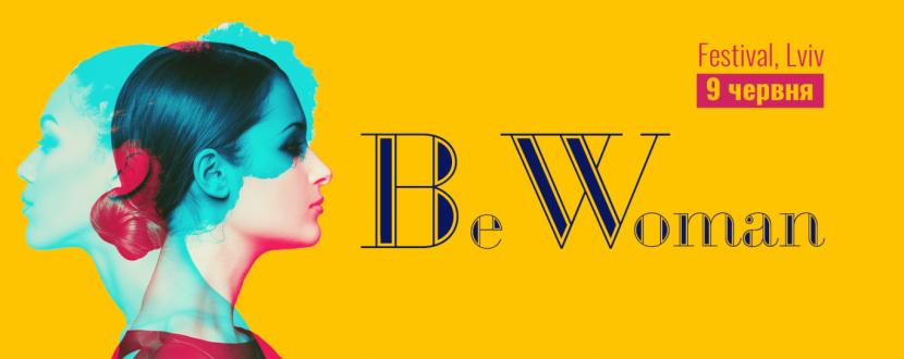 Фестиваль BeWoman Festival