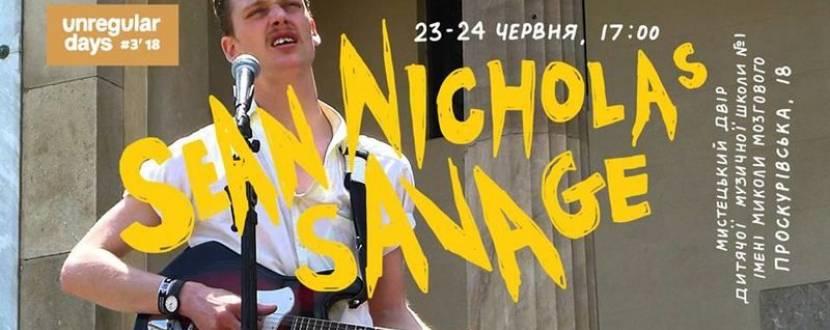 UNREGULAR DAYS: SEAN NICHOLAS SAVAGE