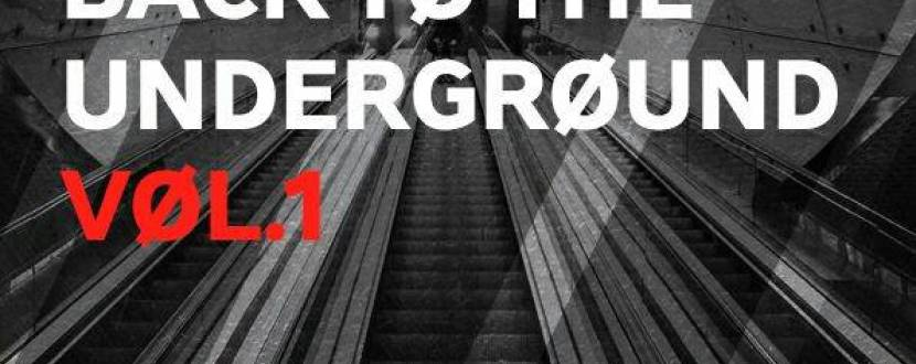 Вечеринка Back to the Underground vol. 1
