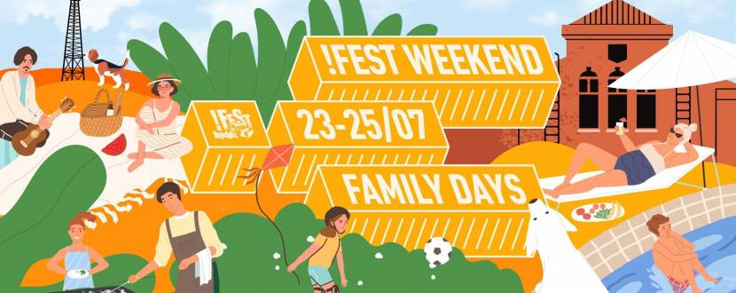 !FEST Weekend. Family Days