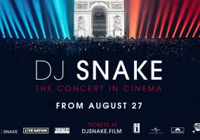 DJ SNAKE : THE CONCERT IN CINEMA