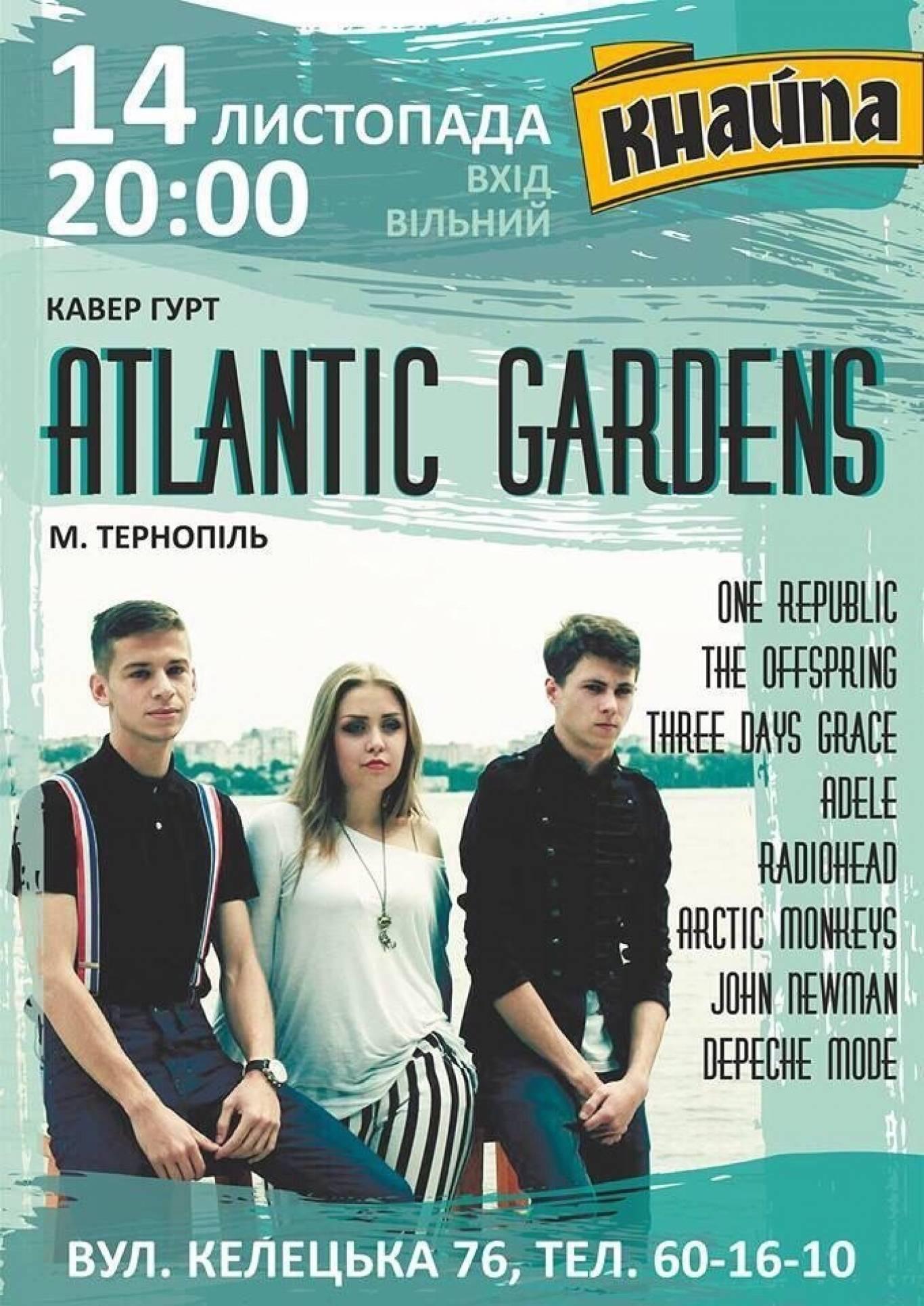 "Концерт гурту ""Atlantic Gardens"""