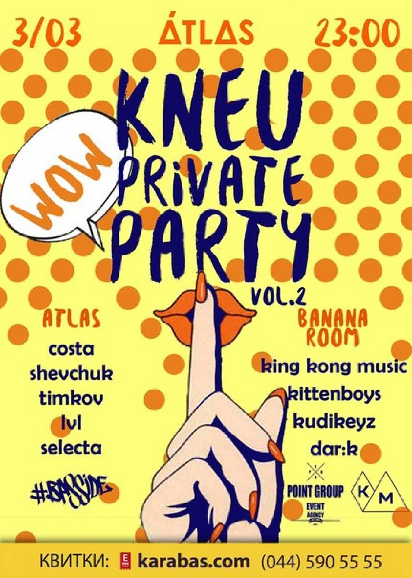 Вечірка KNEU Private Party vol.2 в клубі Atlas