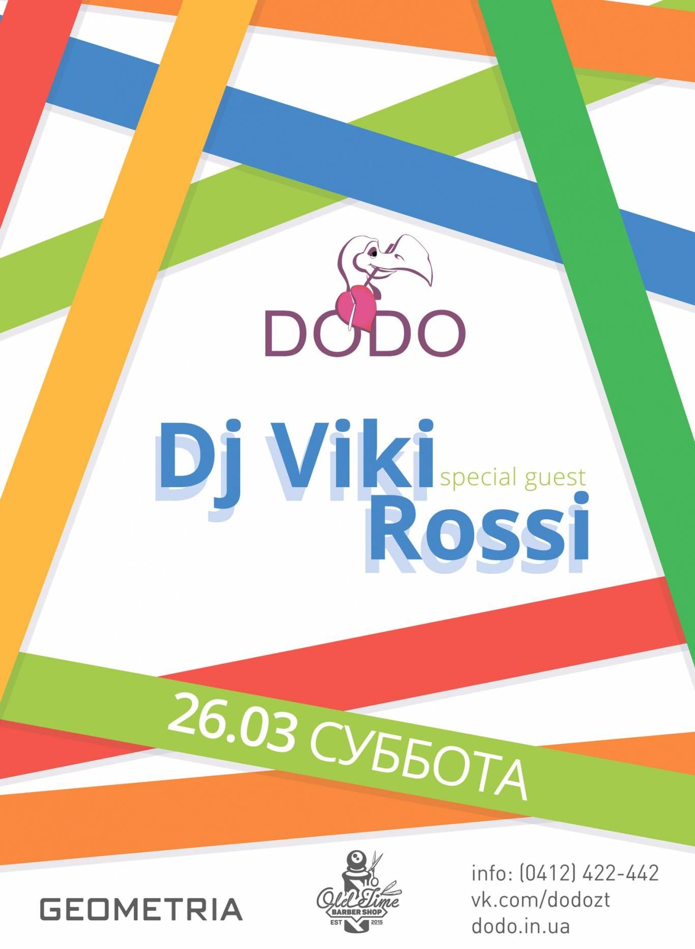 DJ VIKI ROSSI  в ''DODO''