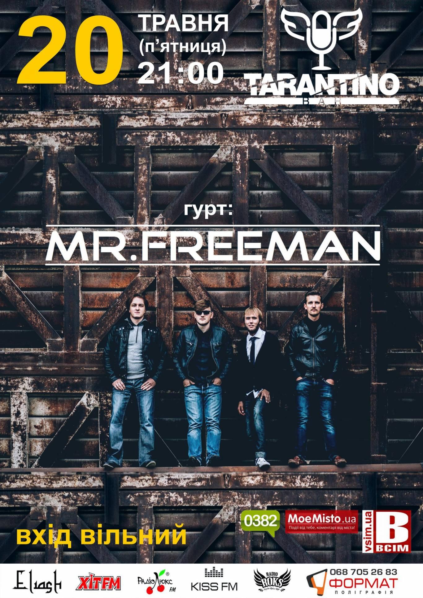 "Tarantino Bar концерт гурту ""MR. FREEMAN"""