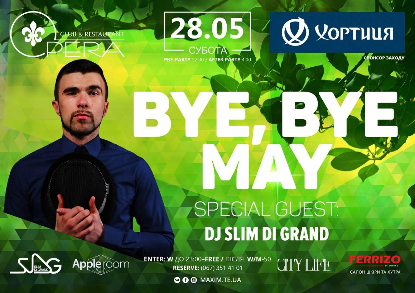 Вечірка Bye, Bye May
