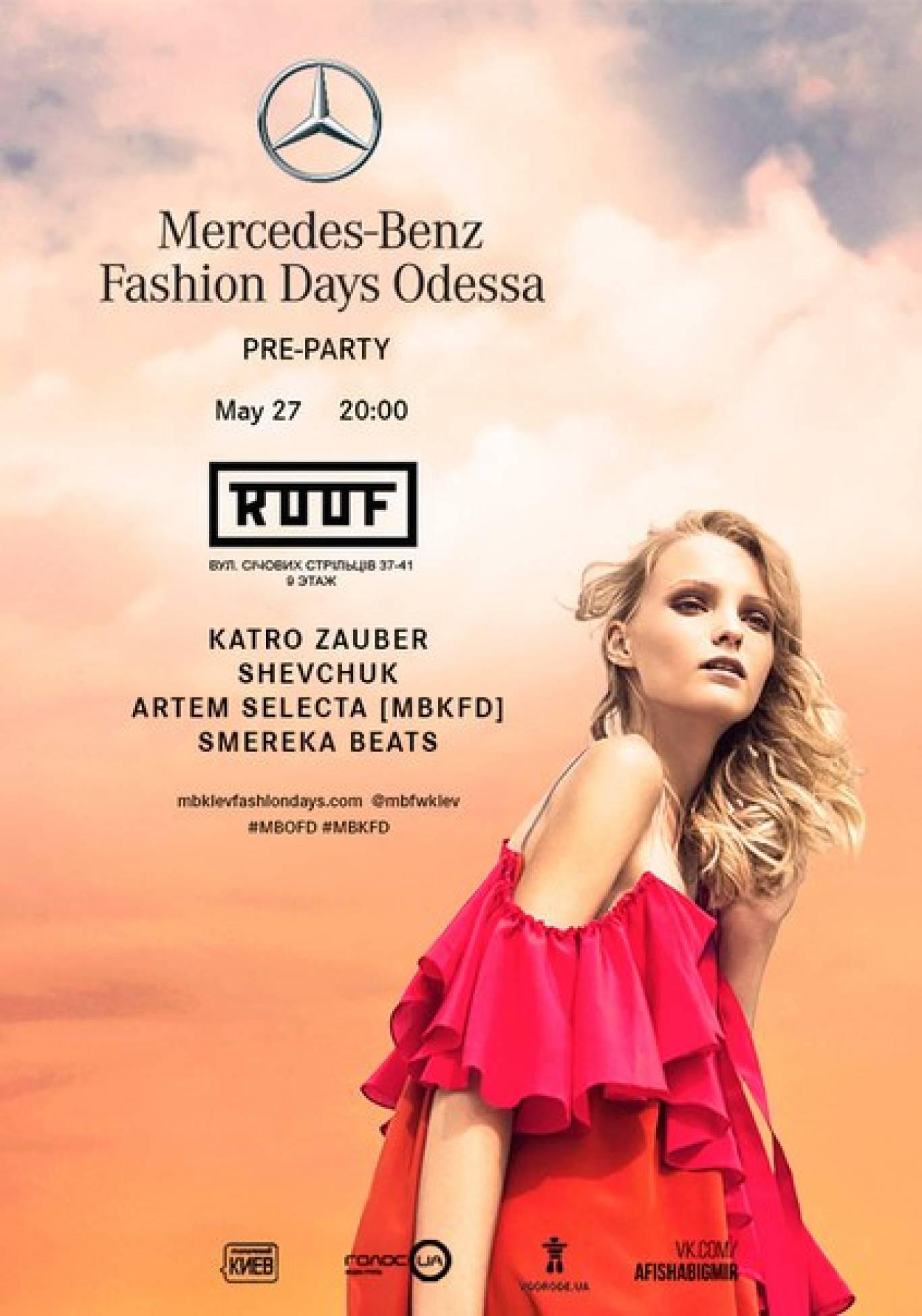 Mercedes-Benz Odessa Fashion Days PRE-PARTY