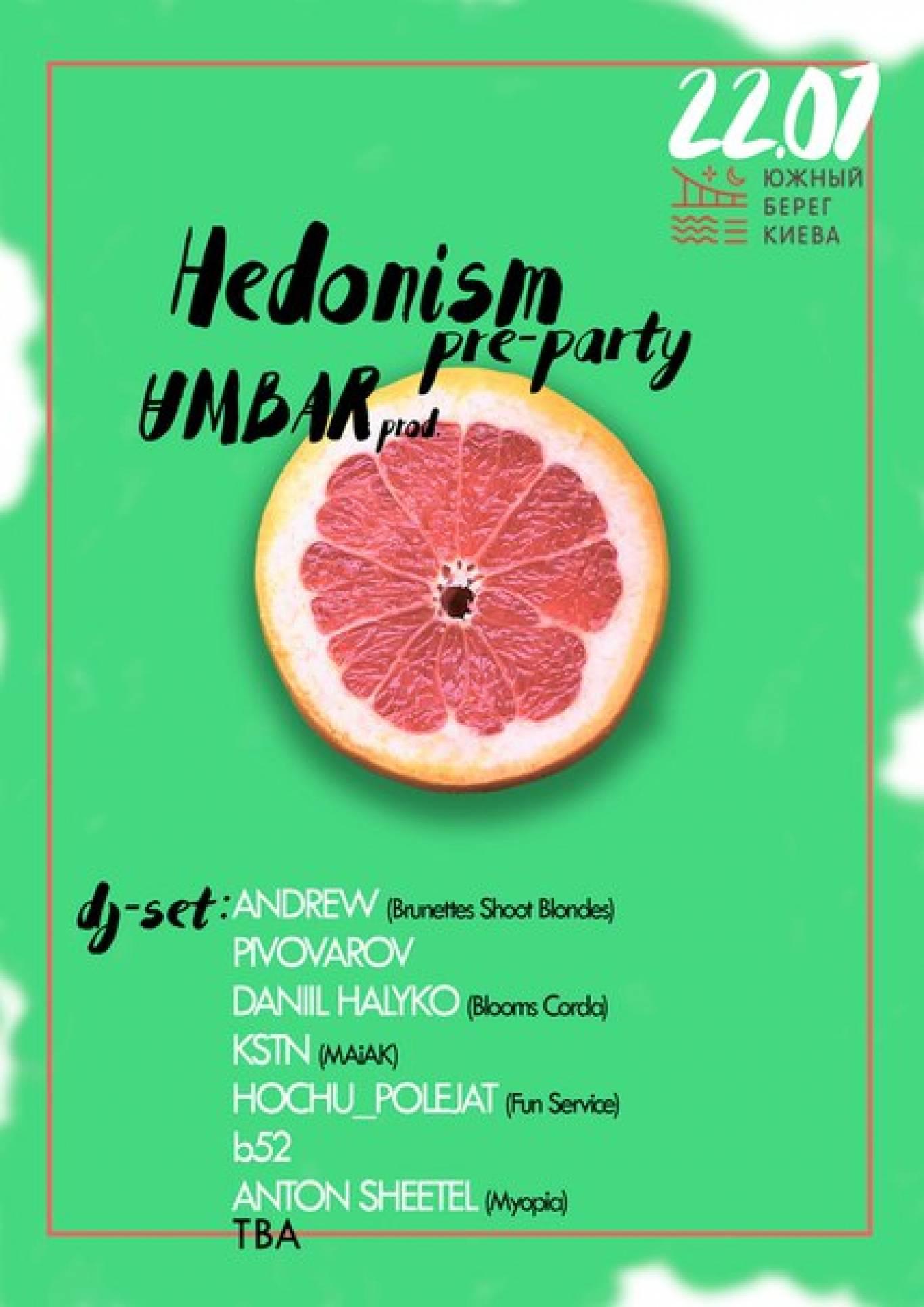 Труханів острів: Hedonism Pre-party
