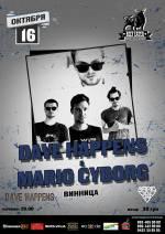 Концерт гуртів «Dave Happens&Mario Cyborg»