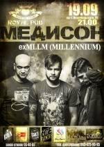 """Концерт """"МЕДИСОН"""" exMLLM (Millennium)"""