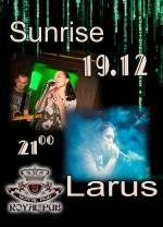 Концерт гуртів «Sunrise» і «Larus»