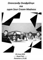 Олександр Онофрійчук та гурт «Sour Cream Madness»