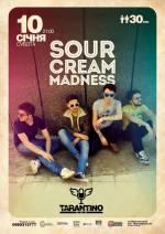 Sour Cream Madness