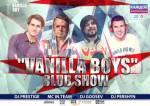 Vanilla Boys - club show
