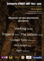 "МУЗИЧНА ЧАСТИНА ФЕСТИВАЛЮ ""ZHITOMIR STREET-ART FEST - 2015"