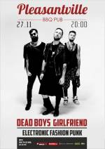 Концерт групи Dead Boys Girlfriend