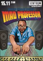 Концерт Mad Professor в клубі Sentrum