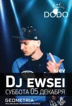 "DJ EWSEI в н.к. ""DODO"""