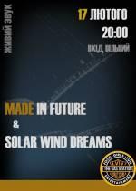 Концерт гуртів Made In Future та Solar Wind Dreams