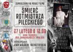 """Перегляд фільму """"Śmierć rotmistrza Pileckiego"""""""