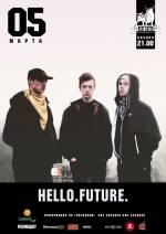 Гурт «HELLO.FUTURE» з концертом