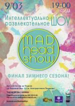 Інтелектуально-розважальна гра Mad Head Kiev: фінал зимового сезону
