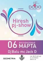 Вечірка Hiresh pj-show