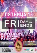 """Friday For Friends 