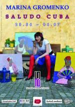 Виставка Марини Громенко «Saludo Cuba»