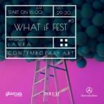 Третий фестиваль современного искусства What if fest #3