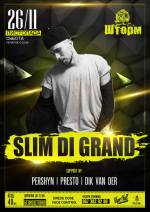 Вечірка SPECIAL GUEST зі SLIM DI GRAND