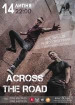 Виступ рок-гурту «ACROSS THE ROAD»