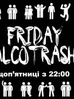 Friday alcotrash Bunkermuz