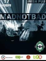 "Концерт гурту ""Madnotbad"""