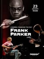 Концерт Frank Parker & Ievgeniy Pugachev Trio