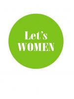 """Академія жіночого лідерства в рамках проекту """"Let's women"""""""
