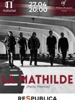 La Mathilde французький рок-шансон у Хмельницькому