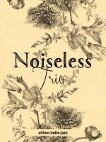 Концерт Noiseless Trio