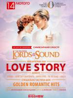 LOVE STORY - Концерт LORDS OF THE SOUND у Львові
