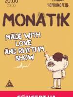 Концерт Monatik MADE WITH LOVE AND RHYTHM SHOW