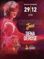 Dena DeRose з програмою CHRISTMAS JAZZ